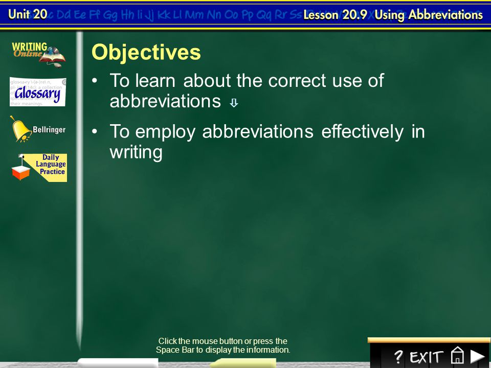 Objectives To learn about the correct use of abbreviations 