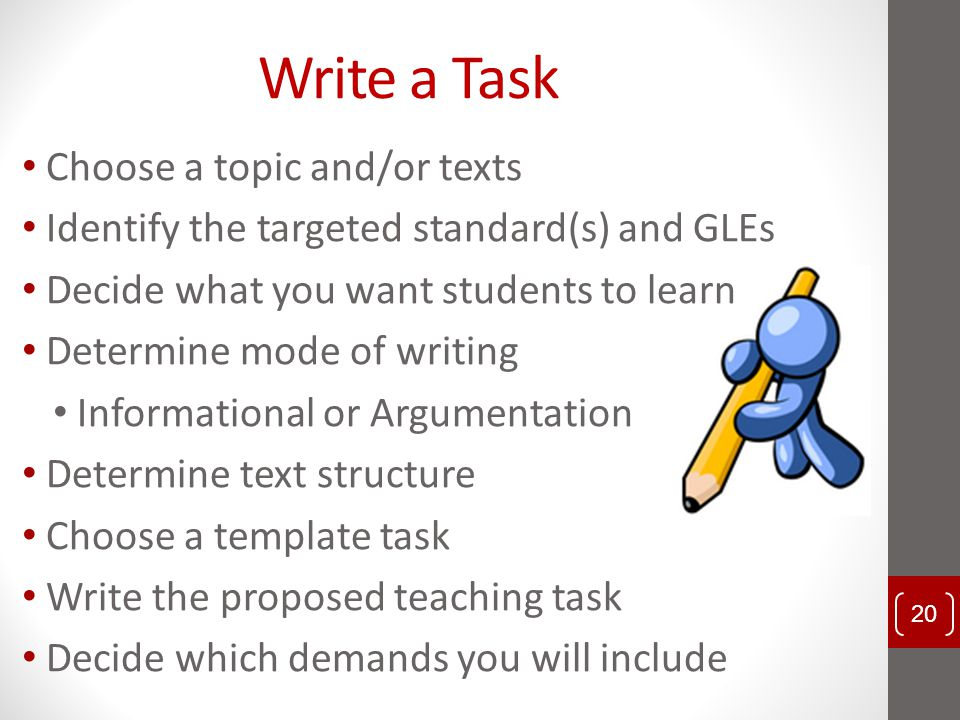 Write a Task Choose a topic and/or texts