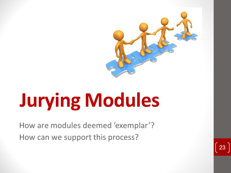 How are modules deemed 'exemplar' How can we support this process