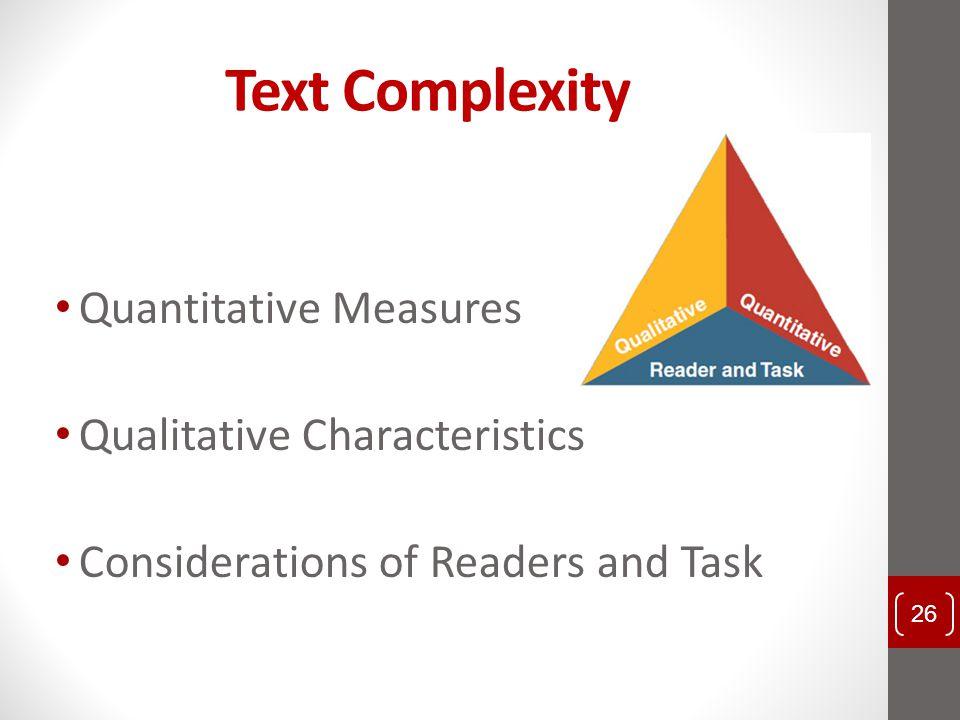 Text Complexity Quantitative Measures Qualitative Characteristics