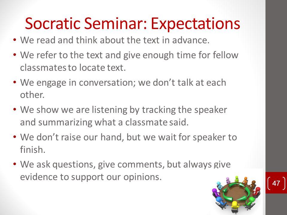 Socratic Seminar: Expectations