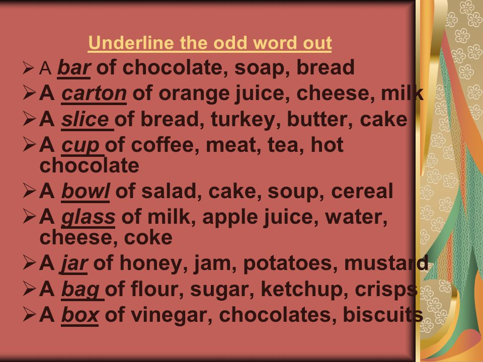 Underline the odd word out