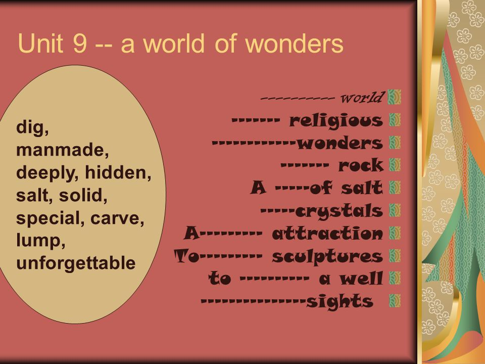 Unit 9 -- a world of wonders