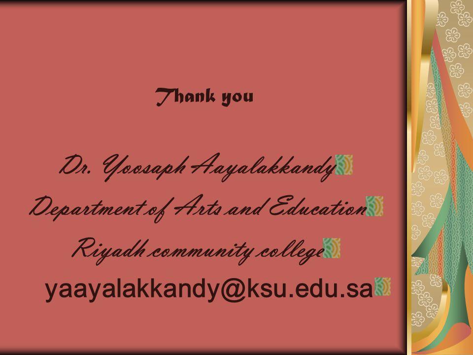 Dr. Yoosaph Aayalakkandy Department of Arts and Education