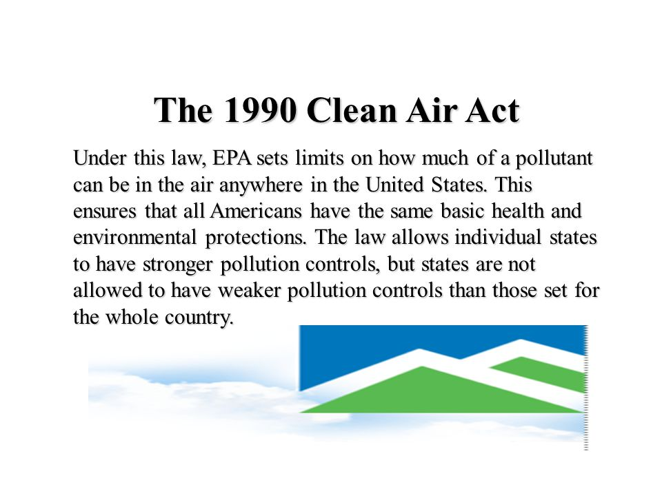 The 1990 Clean Air Act