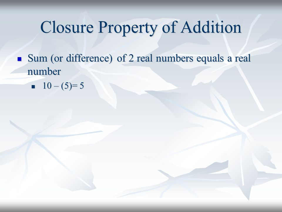 Closure Property of Addition