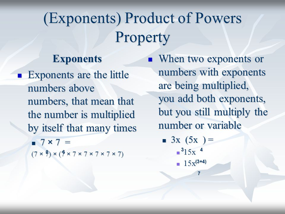 (Exponents) Product of Powers Property