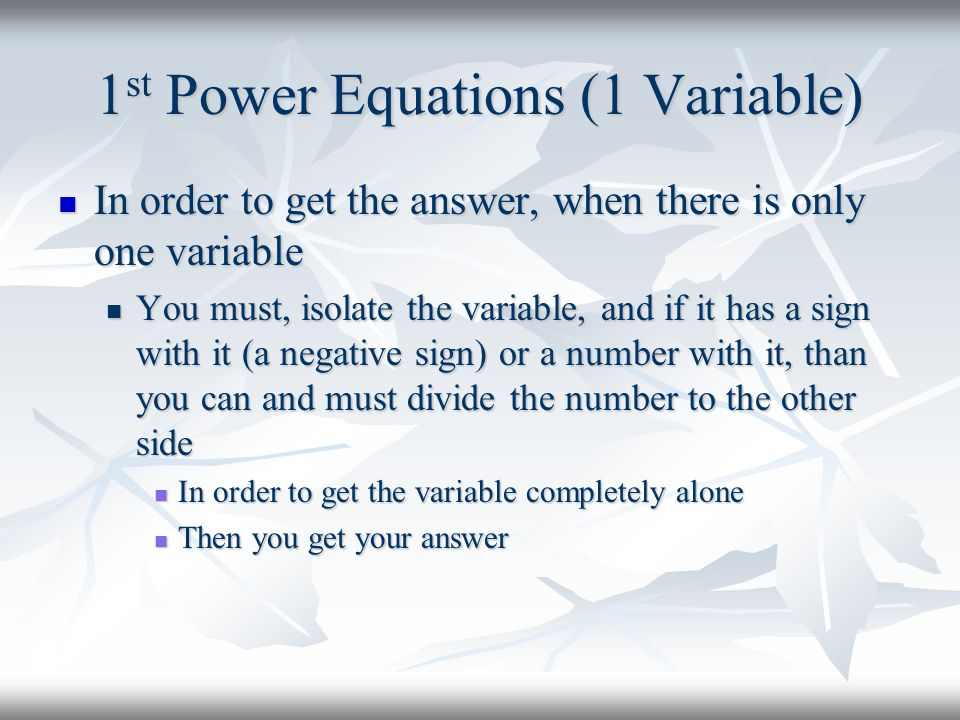 1st Power Equations (1 Variable)