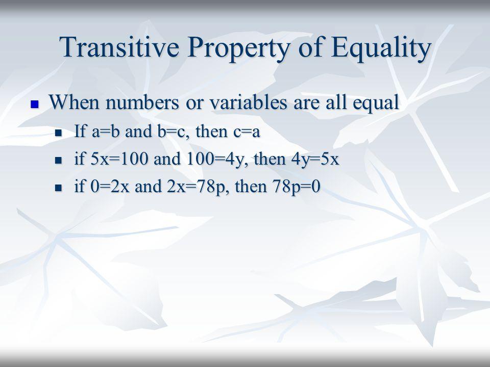 Transitive Property of Equality