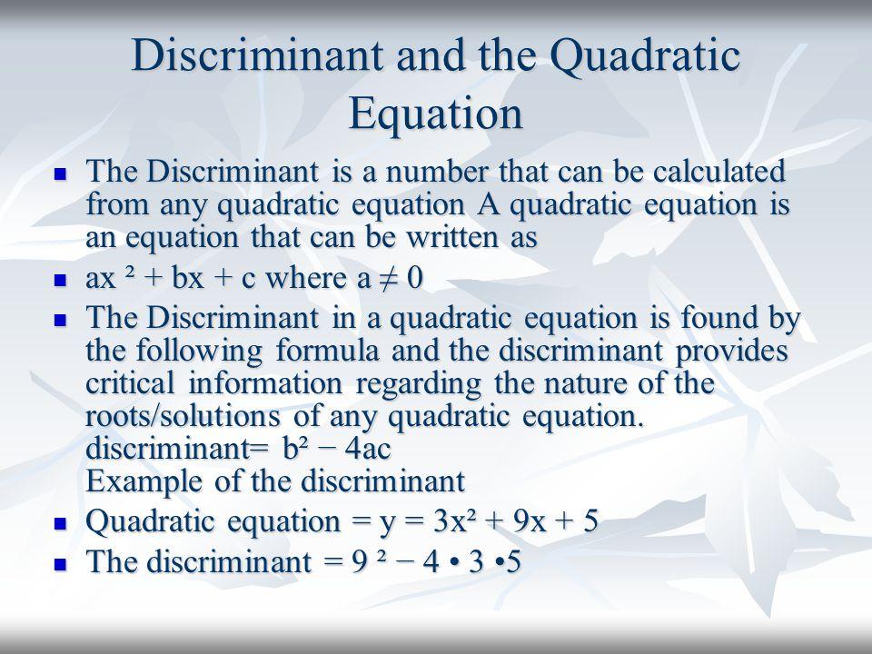 Discriminant and the Quadratic Equation