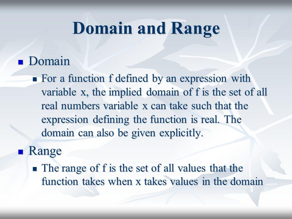Domain and Range Domain Range