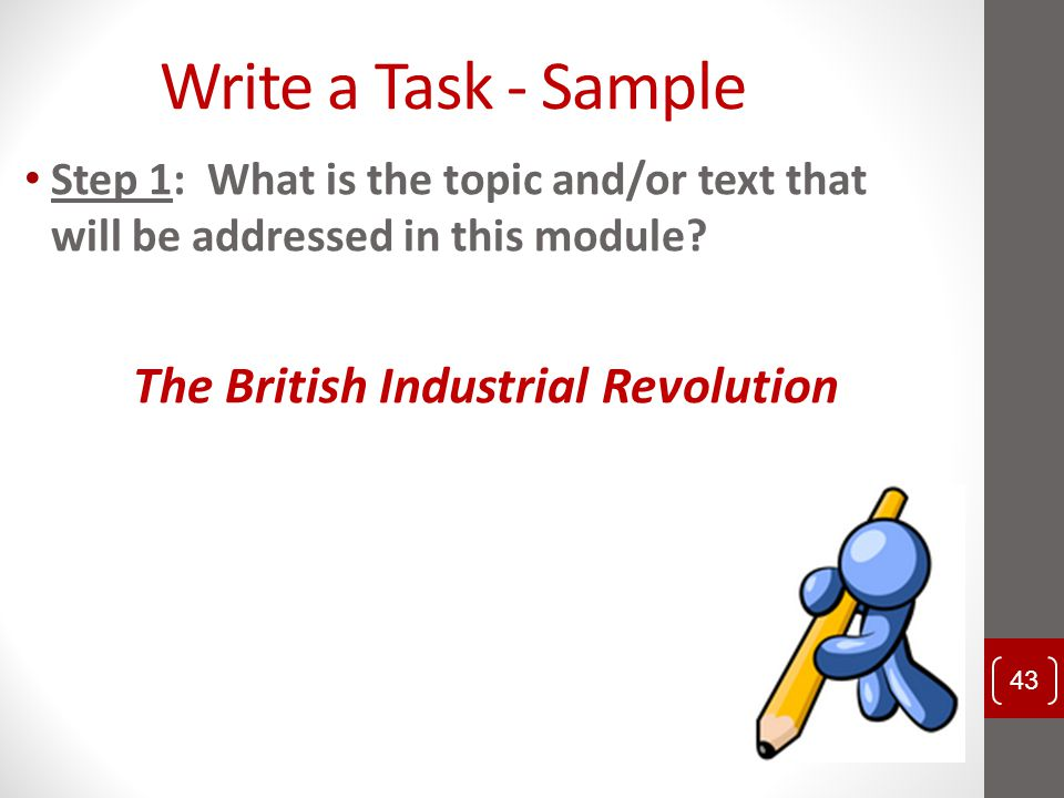 Write a Task - Sample The British Industrial Revolution