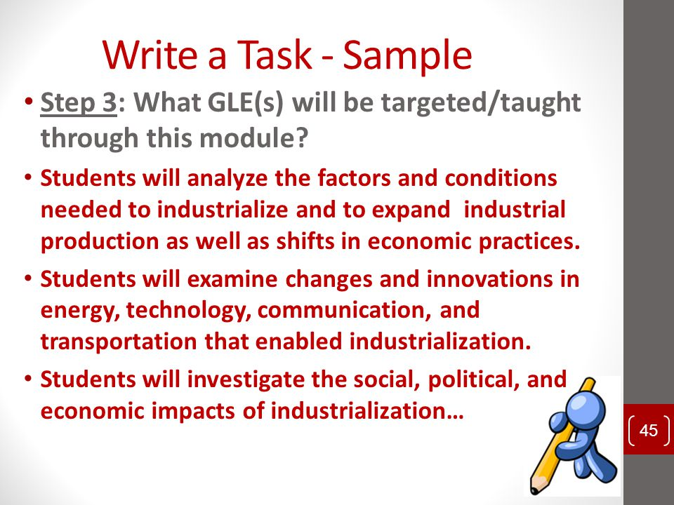 Write a Task - Sample Step 3: What GLE(s) will be targeted/taught through this module