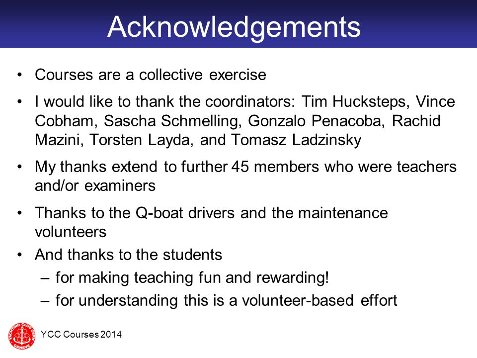 Acknowledgements Courses are a collective exercise