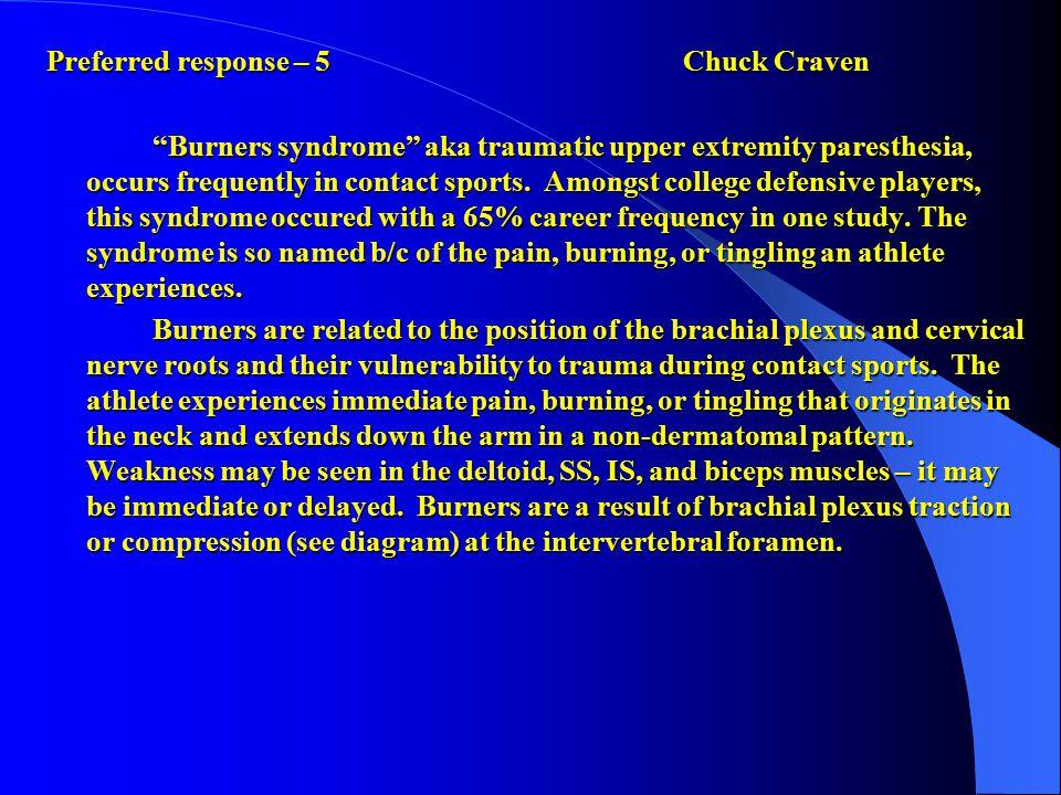 Preferred response – 5 Chuck Craven