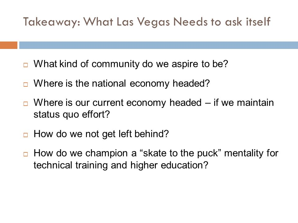 Takeaway: What Las Vegas Needs to ask itself