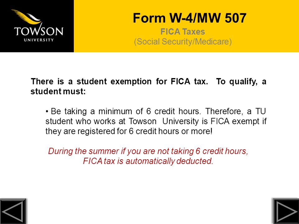 Form W-4/MW 507 FICA Taxes (Social Security/Medicare)