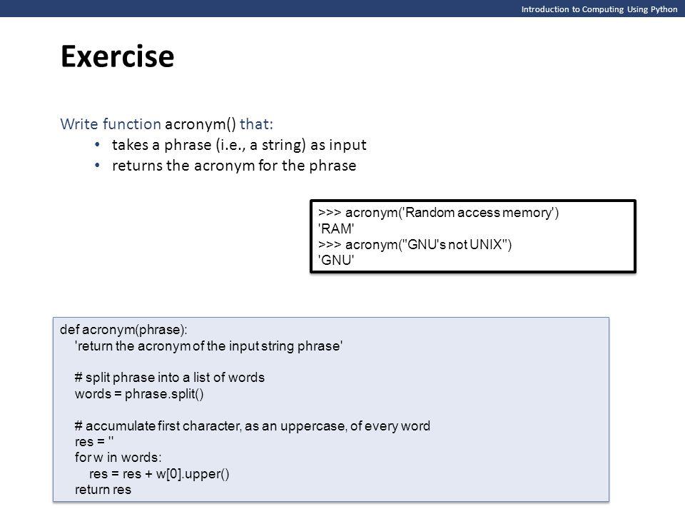 Exercise Write function acronym() that: