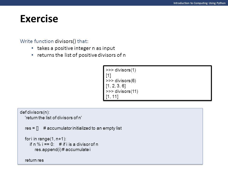 Exercise Write function divisors() that:
