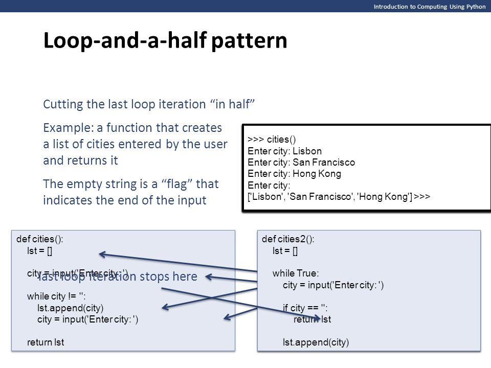 Loop-and-a-half pattern