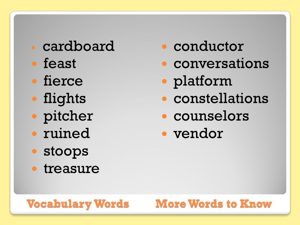 Vocabulary Words More Words to Know