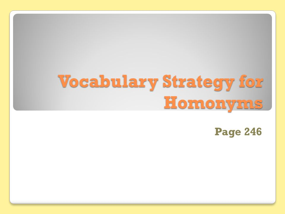 Vocabulary Strategy for Homonyms