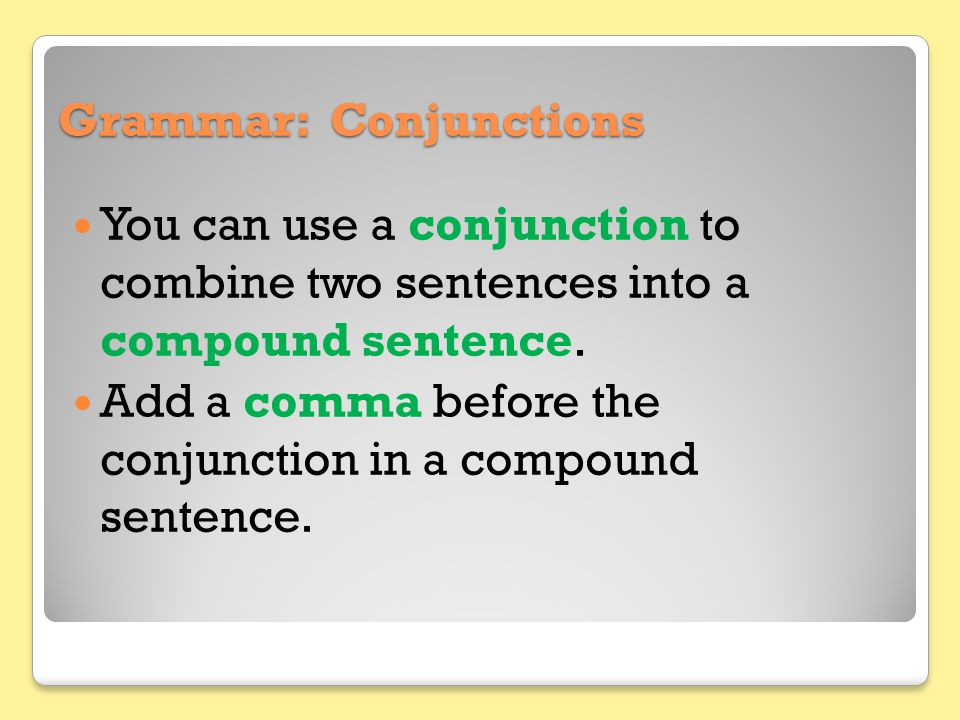 Grammar: Conjunctions