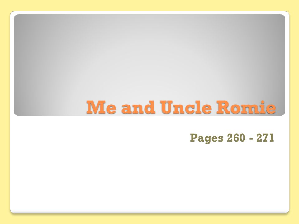 Me and Uncle Romie Pages 260 - 271