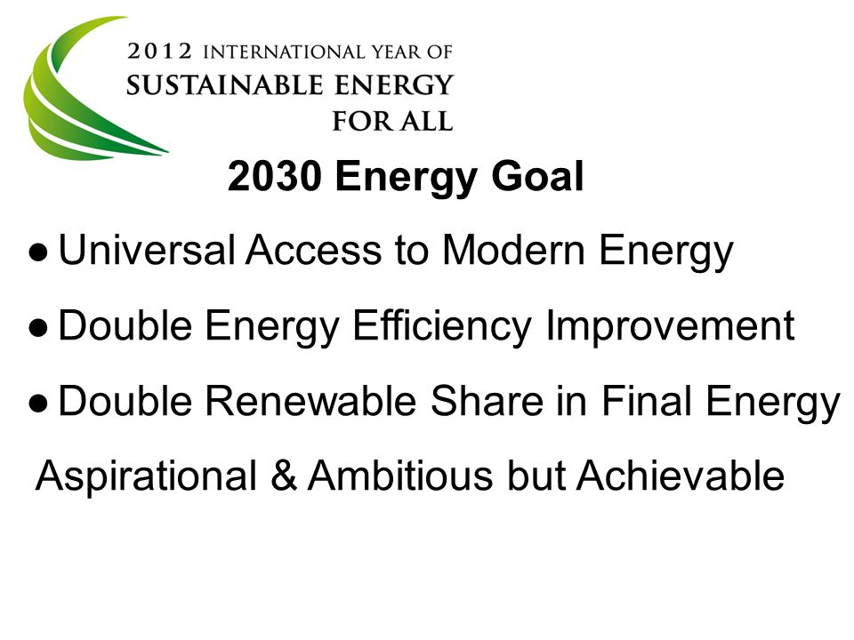 Universal Access to Modern Energy Double Energy Efficiency Improvement