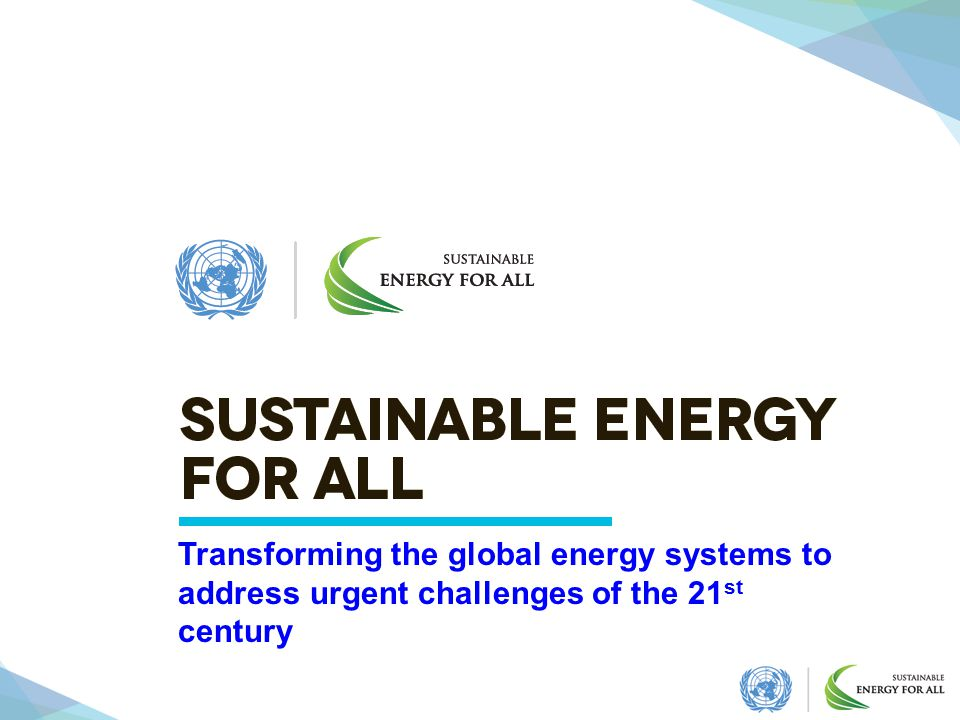 Transforming the global energy systems to address urgent challenges of the 21st century