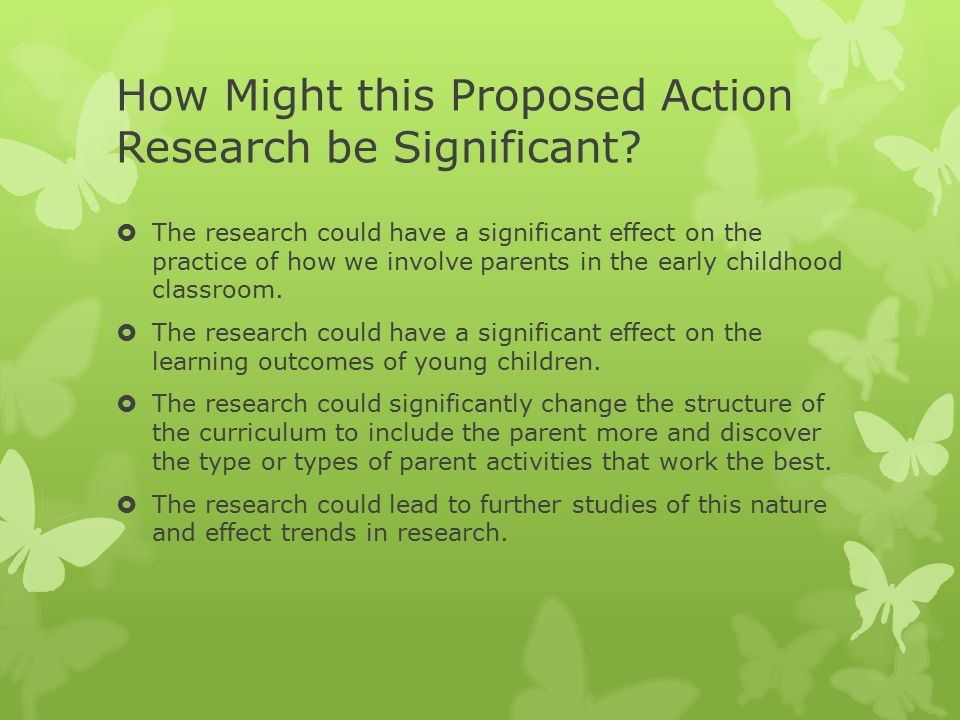 How Might this Proposed Action Research be Significant