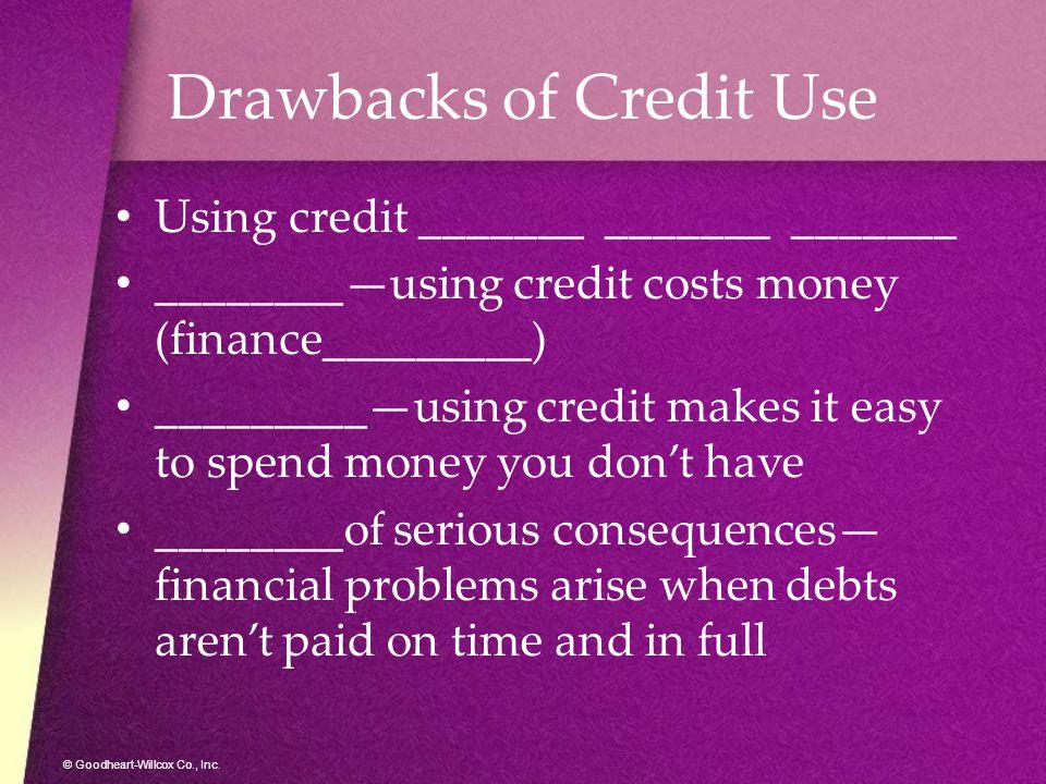 Drawbacks of Credit Use