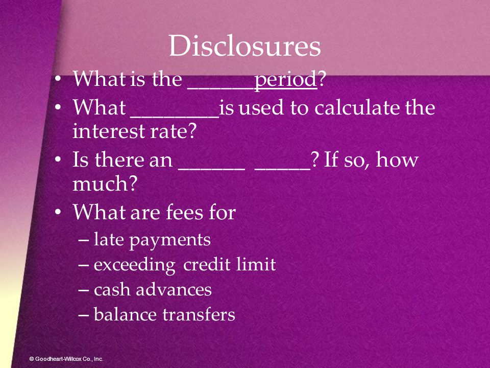 Disclosures What is the ______period