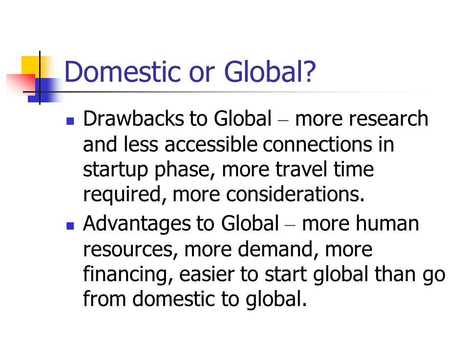Domestic or Global