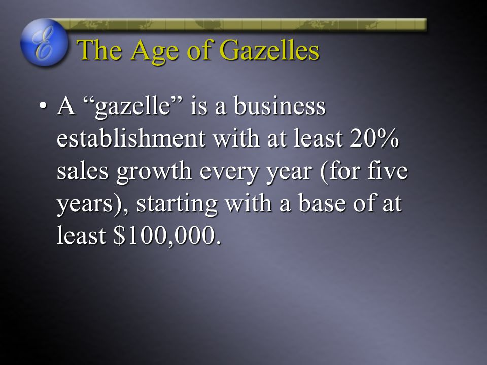 The Age of Gazelles