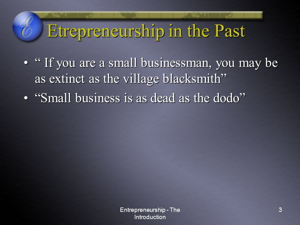 Etrepreneurship in the Past