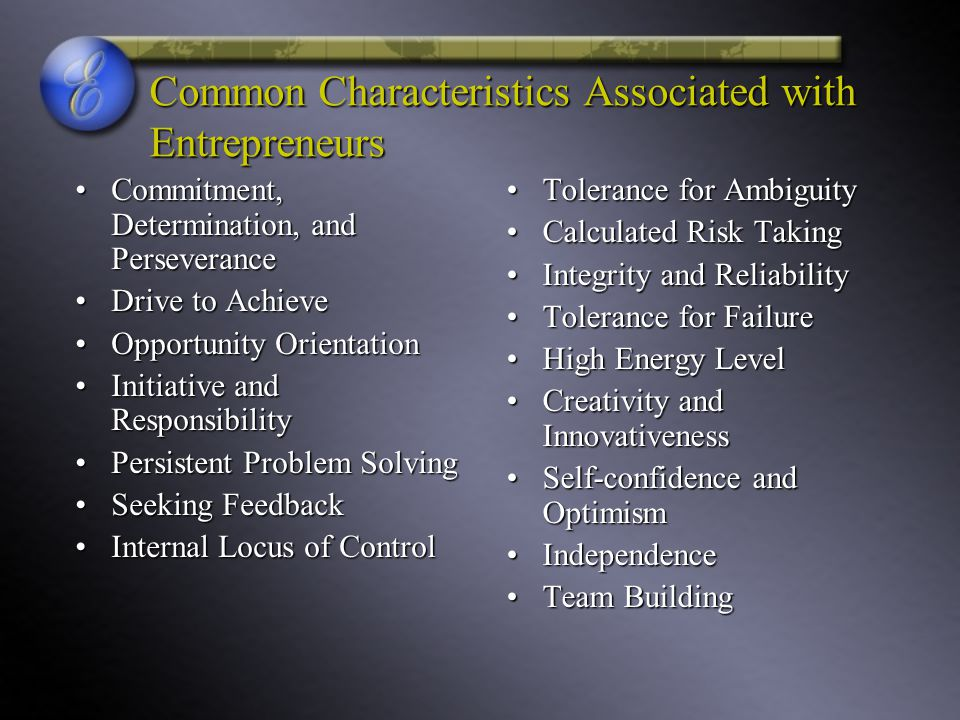 Common Characteristics Associated with Entrepreneurs
