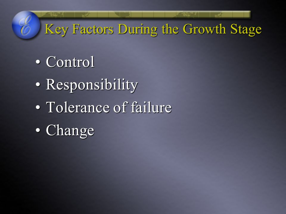 Key Factors During the Growth Stage