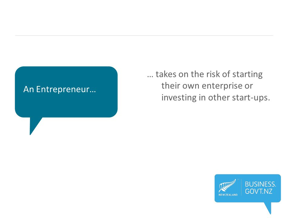 … takes on the risk of starting their own enterprise or investing in other start-ups.