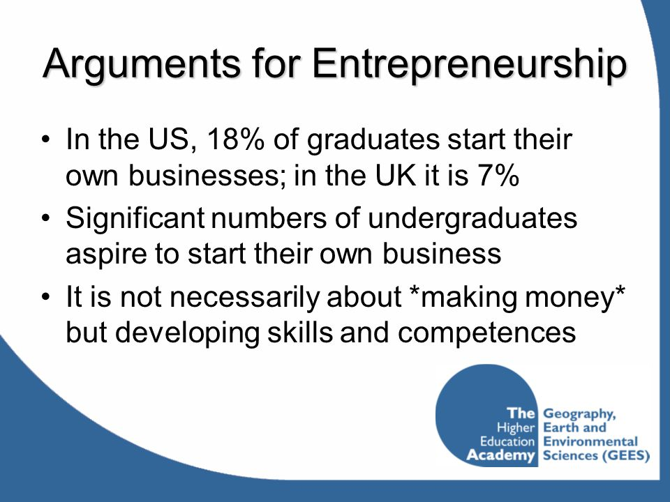 Arguments for Entrepreneurship