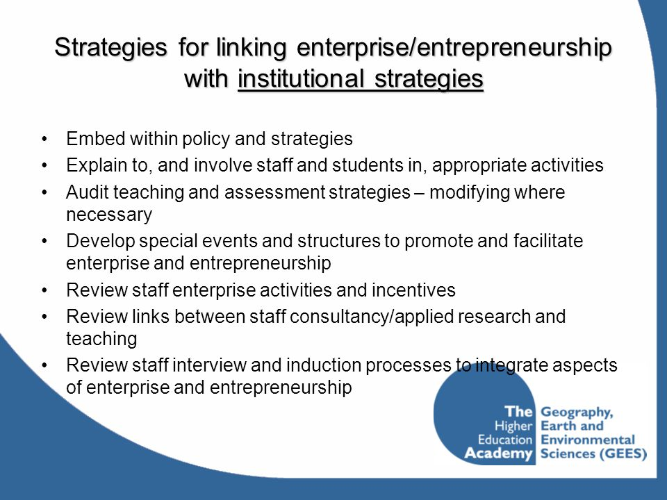 Strategies for linking enterprise/entrepreneurship with institutional strategies