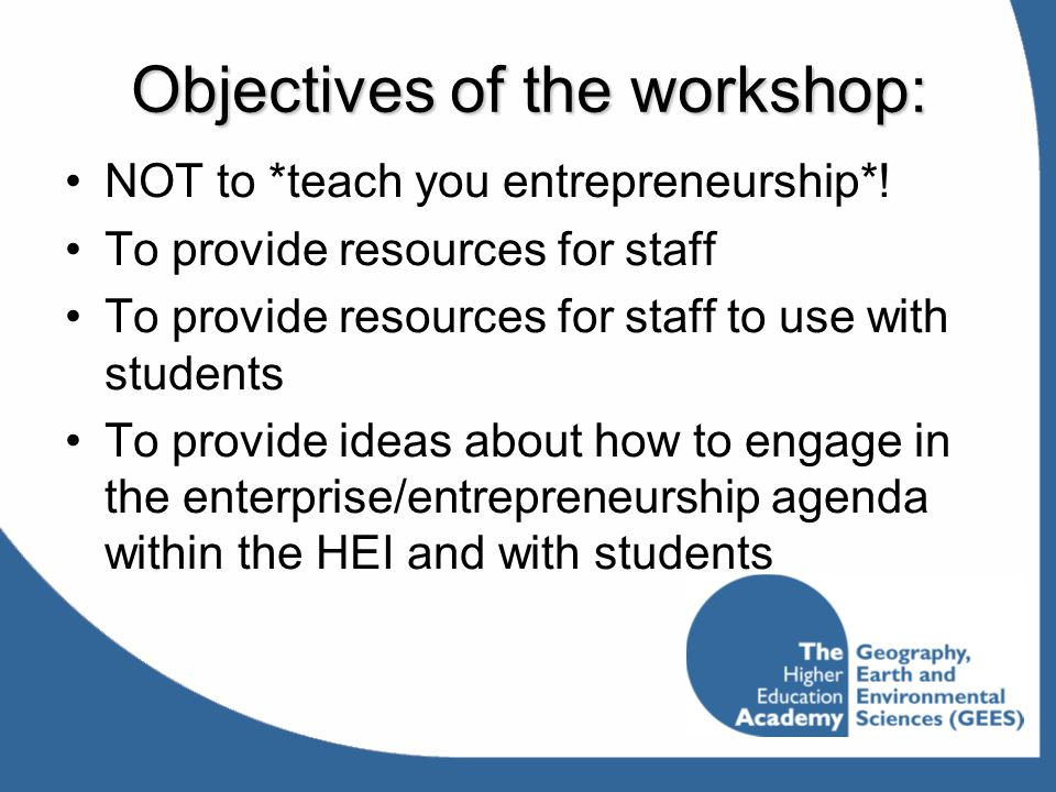 Objectives of the workshop: