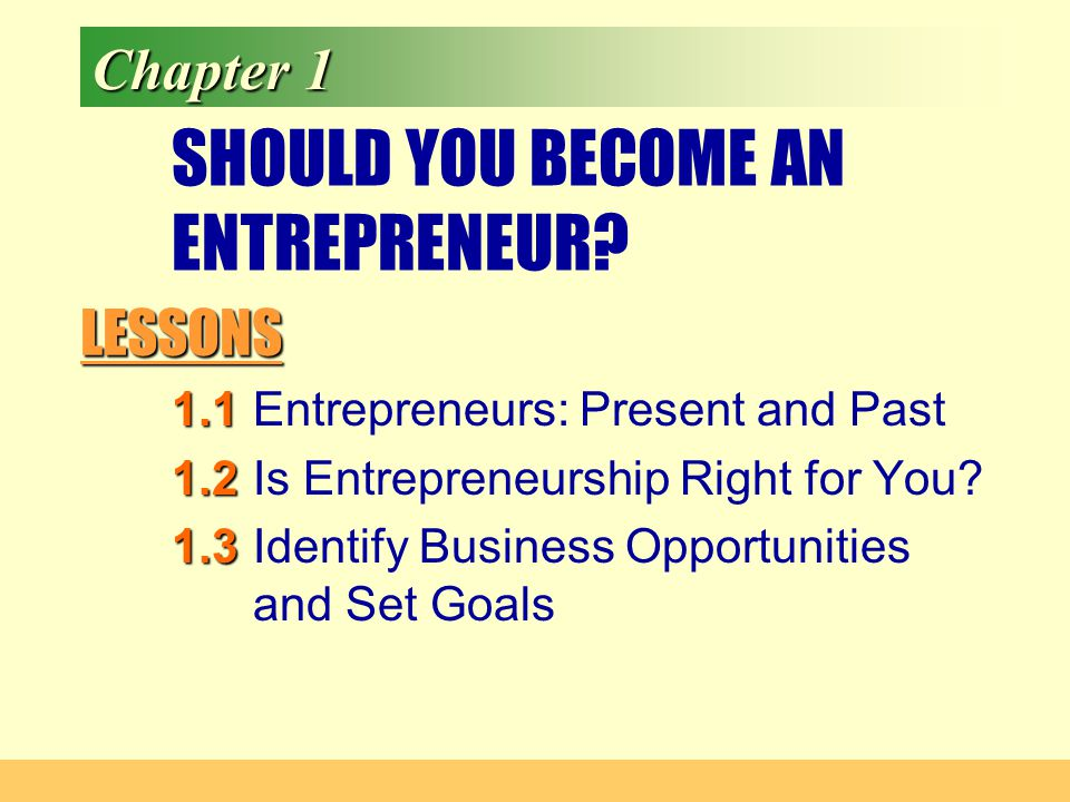 SHOULD YOU BECOME AN ENTREPRENEUR