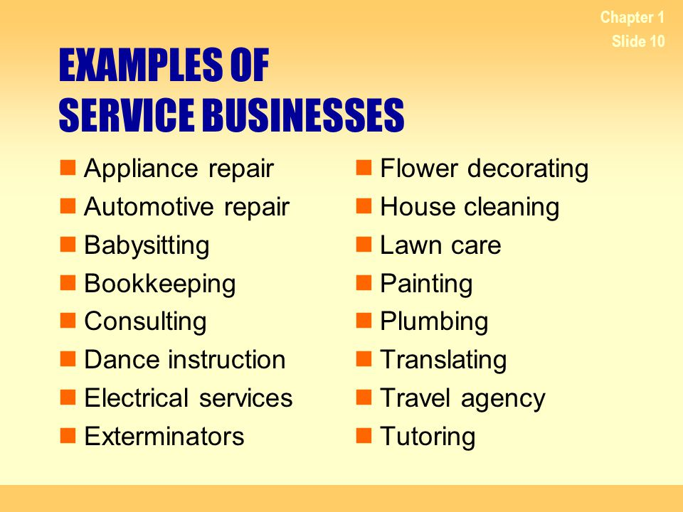 EXAMPLES OF SERVICE BUSINESSES