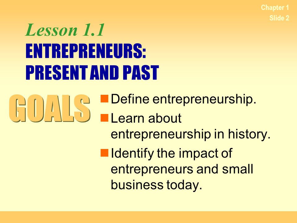 Lesson 1.1 ENTREPRENEURS: PRESENT AND PAST