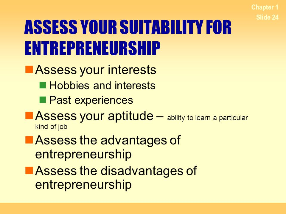 ASSESS YOUR SUITABILITY FOR ENTREPRENEURSHIP