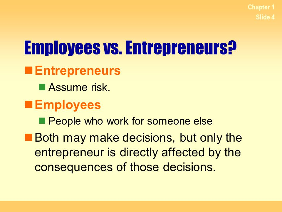 Employees vs. Entrepreneurs