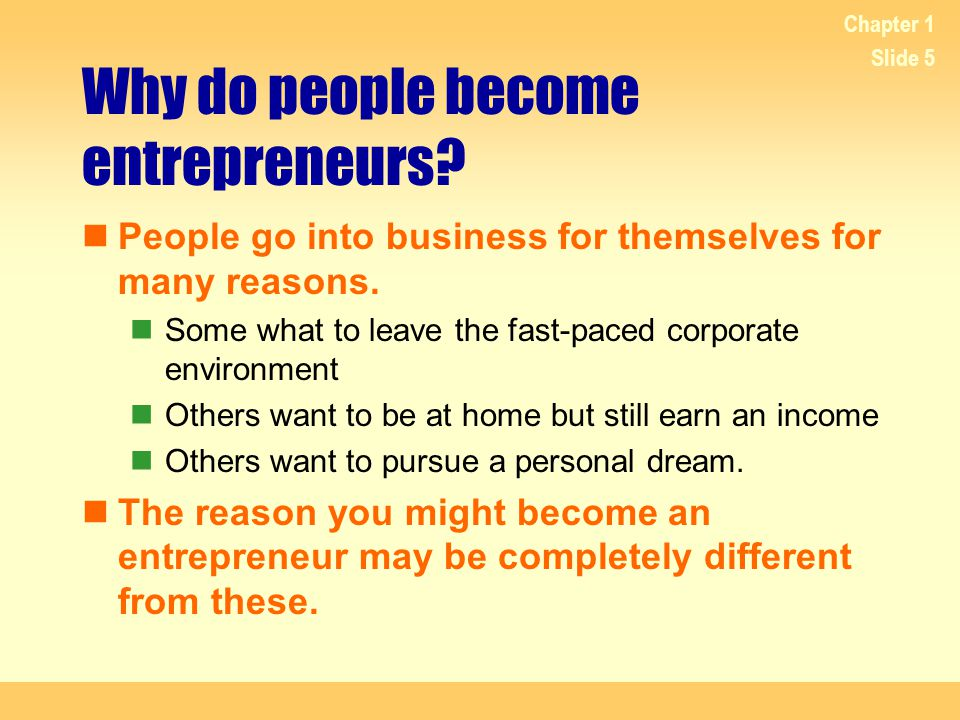 Why do people become entrepreneurs