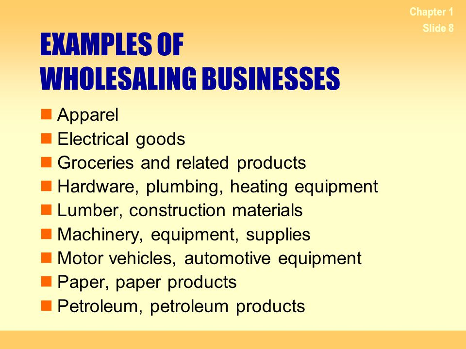 EXAMPLES OF WHOLESALING BUSINESSES