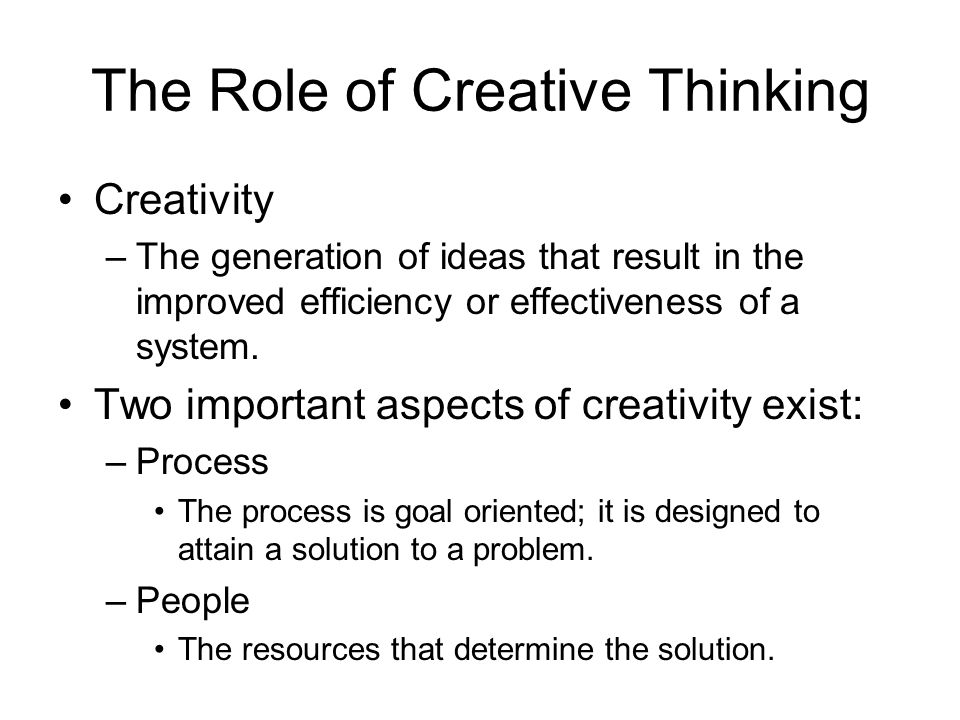 The Role of Creative Thinking